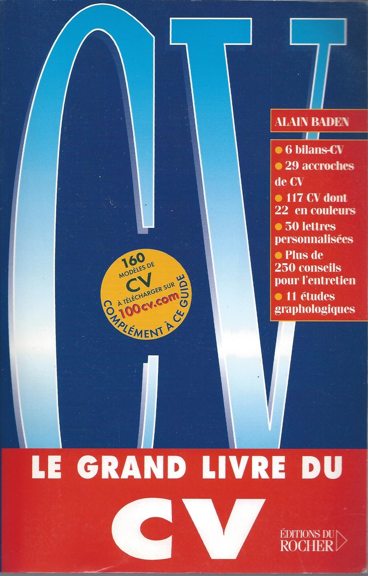 Le Grand Livre du CV par Alain Baden